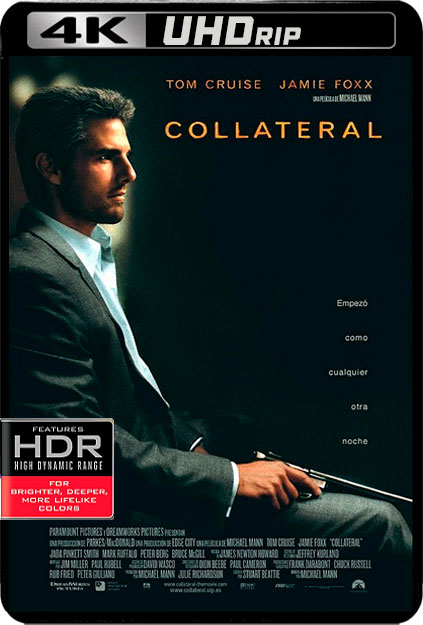 COLLATERAL [4K UHDRIP][2160P][HDR10][CASTELLANO AC3 5.1-INGLES DTS-HD 5.1+SUBS][ES-EN] torrent